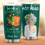 Personalized Pot Head Lose My Mind And Find My Soul Stainless Steel Tumbler Perfect Gifts For Garden Lover Tumbler Cups For Coffee/Tea, Great Customized Gifts For Birthday Christmas Thanksgiving