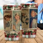 Personalized Nurse Be Strong When You Are Weak Stainless Steel Tumbler Perfect Gifts For Nurse Tumbler Cups For Coffee/Tea, Great Customized Gifts For Birthday Christmas Thanksgiving