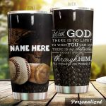 Personalized Baseball Glove And Ball With God There Is No Limit Stainless Steel Tumbler Perfect Gifts For Baseball Lover Tumbler Cups For Coffee/Tea, Great Customized Gifts For Birthday Christmas Thanksgiving