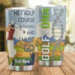 Personalized Golf Is My DNA I Must Go Stainless Steel Tumbler Tumbler Cups For Coffee/Tea Great Customized Gifts For Birthday Christmas Thanksgiving Awesome Gifts For Golf Lover