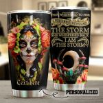 Personalized Skull Lady Santa Muerte I Am The Storm Stainless Steel Tumbler Perfect Gifts For Skull Lover Tumbler Cups For Coffee/Tea, Great Customized Gifts For Birthday Christmas Thanksgiving