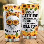 Personalized Sunflower Skull Your Attitude May Hurt Me Stainless Steel Tumbler Perfect Gifts For Skull Lover Tumbler Cups For Coffee/Tea, Great Customized Gifts For Birthday Christmas Thanksgiving