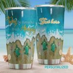 Personalized Sea Turtle Today Only Happens Once Make It Amazing Stainless Steel Tumbler, Tumbler Cups For Coffee/Tea, Great Customized Gifts For Birthday Christmas Thanksgiving