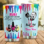 Personalized Nail Life Is Too Short For Bad Manicurf Stainless Steel Tumbler Perfect Gifts For Nail Art Lover Tumbler Cups For Coffee/Tea, Great Customized Gifts For Birthday Christmas Thanksgiving