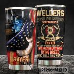 Personalized Welder We're The Hardest Working People Stainless Steel Tumbler Perfect Gifts For Welder Tumbler Cups For Coffee/Tea, Great Customized Gifts For Birthday Christmas Thanksgiving