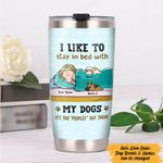 Personalized I Like To Stay In Bed With My Dog It's Too Peopley Out There Stainless Steel Tumbler, Tumbler Cups For Coffee/Tea, Great Customized Gifts For Birthday Christmas Thanksgiving