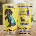 Personalized I Work Hard So My Dachshund Can Have A Better Life Stainless Steel Tumbler, Tumbler Cups For Coffee/Tea, Great Customized Gifts For Birthday Christmas Thanksgiving