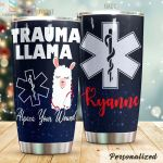 Personalized Llama Trauma Llama Alpaca Your Wound Stainless Steel Tumbler Perfect Gifts For Llama Lover Tumbler Cups For Coffee/Tea, Great Customized Gifts For Birthday Christmas Thanksgiving