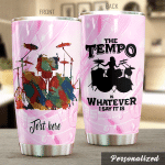 Personalized Drummer The Tempo Is Whatever I Say It Is Stainless Steel Tumbler Perfect Gifts For Drum Lover Tumbler Cups For Coffee/Tea, Great Customized Gifts For Birthday Christmas Thanksgiving