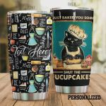 Personalized Baking Cat Just Baked You Some Shut The Fucupcakes Stainless Steel Tumbler, Tumbler Cups For Coffee/Tea, Great Customized Gifts For Birthday Christmas Thanksgiving