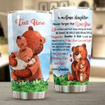 Personalized Bear Family To My Granddaughter From Grandma You Will Feel My Love Within It Stainless Steel Tumbler Perfect Gifts For Bear Lover Tumbler Cups For Coffee/Tea, Great Customized Gifts For Birthday Christmas Thanksgiving