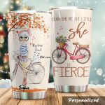 Personalized Cycling And Though She Be But Little Stainless Steel Tumbler Perfect Gifts For Cycling Lover Tumbler Cups For Coffee/Tea, Great Customized Gifts For Birthday Christmas Thanksgiving