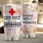 Personalized Covid Nurse Frontline Warrior Stainless Steel Tumbler Perfect Gifts For Nurse Tumbler Cups For Coffee/Tea, Great Customized Gifts For Birthday Christmas Thanksgiving