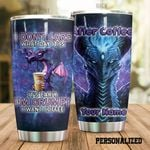 Personalized Dragon And Coffee I'm Grumpy I Want Coffee Stainless Steel Tumbler Perfect Gifts For Dragon Lover Tumbler Cups For Coffee/Tea, Great Customized Gifts For Birthday Christmas Thanksgiving