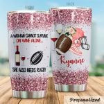 Personalized Rugby A Woman Cannot Survive On Wine Alone She Also Needs Rugby Stainless Steel Tumbler Perfect Gifts For Wine Lover Tumbler Cups For Coffee/Tea, Great Customized Gifts For Birthday Christmas Thanksgiving
