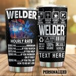 Personalized Welder Hourly Rate Stainless Steel Tumbler Perfect Gifts For Welder Tumbler Cups For Coffee/Tea, Great Customized Gifts For Birthday Christmas Thanksgiving