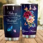 Personalized Butterfly Roses Something Wonderful Is Going To Happen Stainless Steel Tumbler Perfect Gifts For Butterfly Lover Tumbler Cups For Coffee/Tea, Great Customized Gifts For Birthday Christmas Thanksgiving