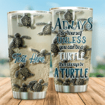 Personalized Sea Turtle Always Be Yourself Stainless Steel Tumbler Perfect Gifts For Sea Turtle Lover Tumbler Cups For Coffee/Tea, Great Customized Gifts For Birthday Christmas Thanksgiving
