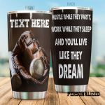 Personalized Baseball Glove And Ball Hustle While They Party Stainless Steel Tumbler Perfect Gifts For Baseball Lover Tumbler Cups For Coffee/Tea, Great Customized Gifts For Birthday Christmas Thanksgiving