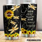 Personalized Dragonfly Sunflower Beside Us Everyday Stainless Steel Tumbler Tumbler Cups For Coffee/Tea Great Customized Gifts For Birthday Christmas Thanksgiving Awesome Gifts For Dragonfly Lovers