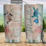 Personalized Ocean Turtle And Into The Ocean I Go To Lose My Mind And Find My Soul Stainless Steel Tumbler, Tumbler Cups For Coffee/Tea, Great Customized Gifts For Birthday Christmas Thanksgiving