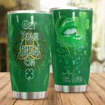 Personalized Irish Get Your Irish On Stainless Steel Tumbler Perfect Gifts For Irish Culture Lover Tumbler Cups For Coffee/Tea, Great Customized Gifts For Birthday Christmas Thanksgiving