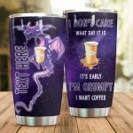 Personalized Coffee And Dragon It's Early I'm Grumpy I Want Coffee Stainless Steel Tumbler Perfect Gifts For Coffee Lover Tumbler Cups For Coffee/Tea, Great Customized Gifts For Birthday Christmas Thanksgiving