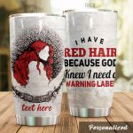 Personalized Redhead Girl Warning Label Girl Stainless Steel Tumbler Tumbler Cups For Coffee/Tea Great Customized Gifts For Birthday Christmas Thanksgiving Perfect Gifts For Redhead Lovers