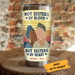 Personalized Black Girl Not Sisters By Blood But Sisters By Heart Stainless Steel Tumbler, Tumbler Cups For Coffee/Tea, Great Customized Gifts For Birthday Christmas Thanksgiving