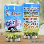 Personalized Funny Sheep This Is The Year I Will Be Stronger Stainless Steel Tumbler Perfect Gifts For Sheep Lover Tumbler Cups For Coffee/Tea, Great Customized Gifts For Birthday Christmas Thanksgiving