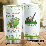 Personalized Golf Some Grandmas Knit Real Grandmas Play Golf Stainless Steel Tumbler Perfect Gifts For Golf Lover Tumbler Cups For Coffee/Tea, Great Customized Gifts For Birthday Christmas Thanksgiving
