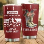 Personalized Crazy Farm Lady Stainless Steel Tumbler Perfect Gifts For Farm Lover Tumbler Cups For Coffee/Tea, Great Customized Gifts For Birthday Christmas Thanksgiving