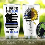 Sunflower  For My Dad You Are My Sunshine Stainless Steel Tumbler, Tumbler Cups For Coffee/Tea, Great Customized Gifts For Birthday Christmas Thanksgiving, Father's day
