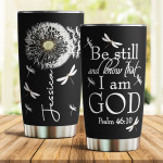 Personalized Be Still And Know That I Am God Stainless Steel Tumbler Custom Name Funny Fathers Day Gift Tumbler Gifts To Dad To Daddy To Birthday To Christmas