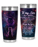 Personalized Wolf To My Son - Love, Dad You Are Braver Stainless Steel Vacuum Insulated Double Wall Travel Tumbler With Lid, Tumbler Cups For Coffee/Tea, Perfect Gifts For Birthday Christmas Thanksgiving