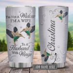 Personalized Im Not A Widow Hummingbird Stainless Steel Tumbler 20 Oz Tumbler Cups For Coffee/Tea, Great Customized Gifts For Birthday Christmas Thanksgiving, Perfect Gifts For Wife