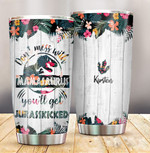 Don't Mess With Mamasaurus You Will Get Jurasskicked Tumbler Cup Customized Kids Names Cute Tropical Flower And Dinosaurs Gifts For Mom On Mother's Day Birthday Gifts 20oz Tumbler