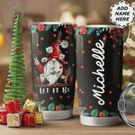 Christmas Gnome Personalized Tumbler Cup, Let It Be, Stainless Steel Insulated Tumbler 20 Oz, Best Gifts For Hippie Lovers, Tumbler For Coffee/ Tea With Lid, Great Birthday Gifts Christmas Gifts