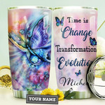 Rainbow Butterfly Personalized Quote Tumbler Cup Time Is Change  Transformation Evolution Stainless Steel Insulated Tumbler 20 Oz Great Customized Gifts For Birthday Christmas Thanksgiving
