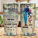 Personalized To My Dad So Much Of Me Is Made From What I Learned From You Custom Name Tumbler Best Gifts For Dad From Baby Son Father's Day 20 Oz Sport Bottle Stainless Steel Vacuum Insulated Tumbler