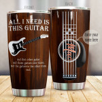 Personalize Guitar All I Need Is This Guitar Tumbler Cup Stainless Steel Tumbler, Tumbler Cups For Coffee/Tea, Great Customized Gifts For Birthday Christmas Perfect Gifts For Guitar Lovers