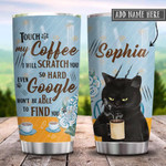 Coffee Black Cat Personalized Tumbler Cup, Touch My Coffee, Tumbler For Coffee/Tea With Lid, Stainless Steel  Insulated Tumbler 20 Oz, Best Gifts For Cat Lovers, Great Gifts For Birthday Christmas