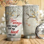 Butterfly Tree In The Winter Tumbler Cup Your Wings Were Ready But My Heart Was Not Stainless Steel Insulated Tumbler 20 Oz Tumbler Commemorate Customized Gifts For Birthday Christmas