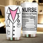 Nurse Nutritional Facts Stainless Steel Vacuum Insulated Double Wall Travel Tumbler With Lid, Tumbler Cups For Coffee/Tea, Perfect Gifts For Nurse On Birthday Christmas Thanksgiving