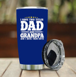 Dad And Grandpa Stainless Steel Vacuum Insulated Double Wall Travel Tumbler With Lid, Tumbler Cups For Coffee/Tea, Perfect Gifts For Dad And Grandpa On Birthday Father's Day Thanksgiving