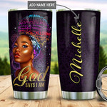 Personalized Gorgeous Black Women Faith Tumbler Cup God Says I Am Stainless Steel Insulated Tumbler 20 Oz Best Gifts For Girls Great Gifts For Birthday Christmas Thanksgiving Coffee/ Tea Tumbler