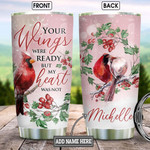 Couple Cardinal Personalized Tumbler Cup Your Wings Were Ready But My Heart Was Not Stainless Steel Insulated Tumbler 20 Oz Tumbler Remembrance  Coffee/ Tea Tumbler Birthday Christmas Gifts