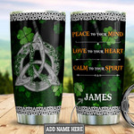 Personalized Clover Leaf Peace To Your Mind Love To Your Heart Stainless Steel Tumbler, Tumbler Cups For Coffee/Tea, Great Customized Gifts For Birthday Christmas Thanksgiving