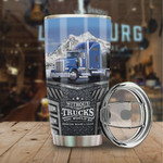 Truck Driver Without Truck You Would Be Stainless Steel Vacuum Insulated Double Wall Travel Tumbler With Lid, Tumbler Cups For Coffee/Tea, Perfect Gifts For Birthday Christmas Thanksgiving