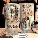 Personalized Native American Girl Loves Wolves Stainless Steel Tumbler, Tumbler Cups For Coffee/Tea, Great Customized Gifts For Birthday Christmas Thanksgiving
